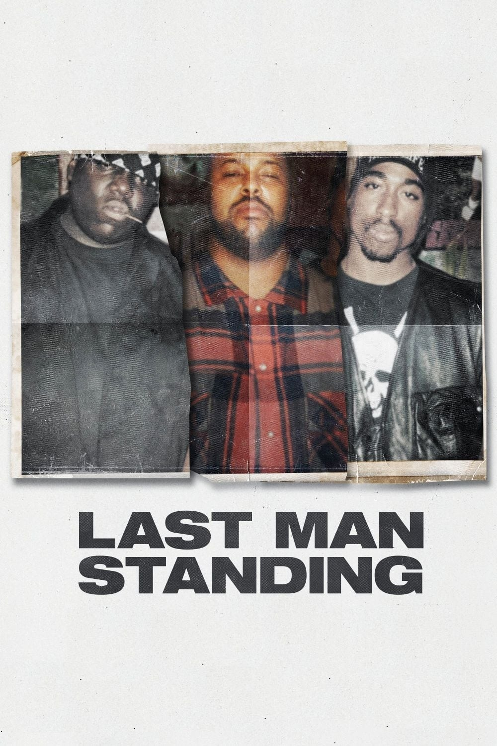 Last Man Standing: Suge Knight and the Murders of Biggie and Tupac