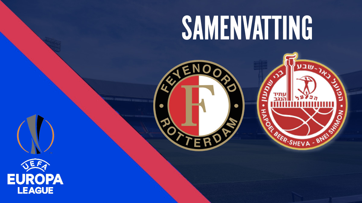 Samenvatting Feyenoord - Hapoel Beer Sheva (play-offs Europa League)