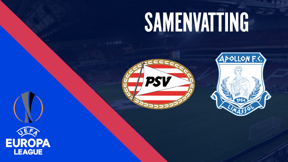 Samenvatting PSV - Apollon Limassol (play-offs Europa League)