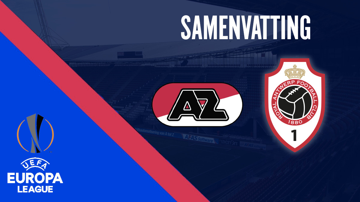 Samenvatting AZ - Royal Antwerp (play-offs Europa League)
